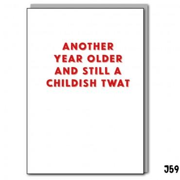 Childish Twat
