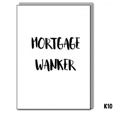 Mortgage Wanker
