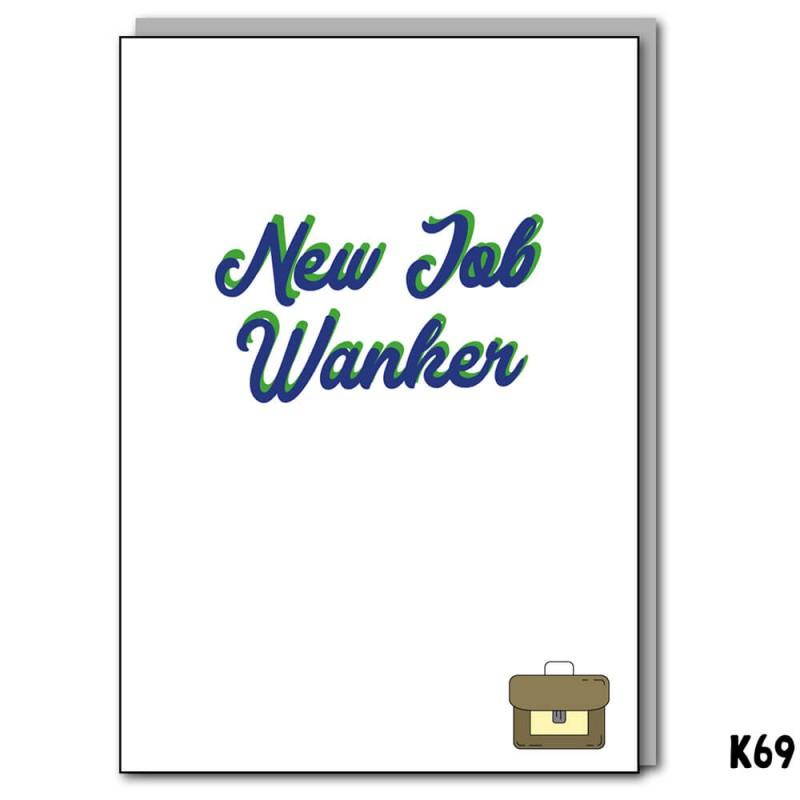 New Job Wanker
