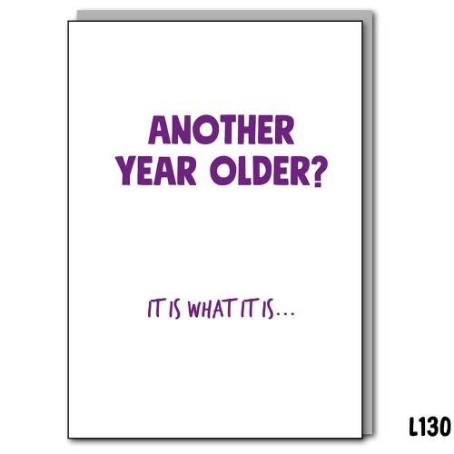 Older? It is what it Is