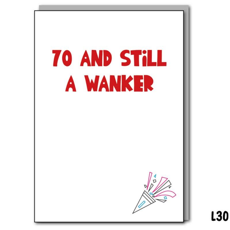 70 and still a Wanker