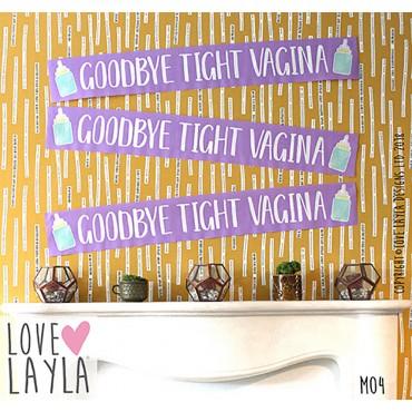 Goodbye Tight Vagina Banner