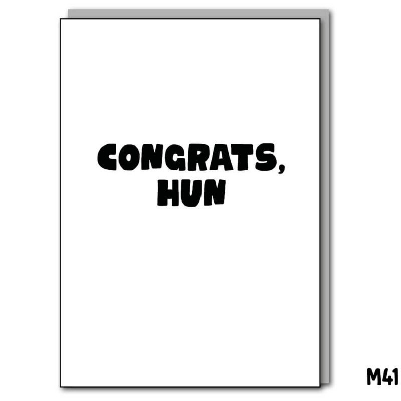 Congrats, Hun