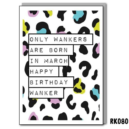March Birthday Wanker