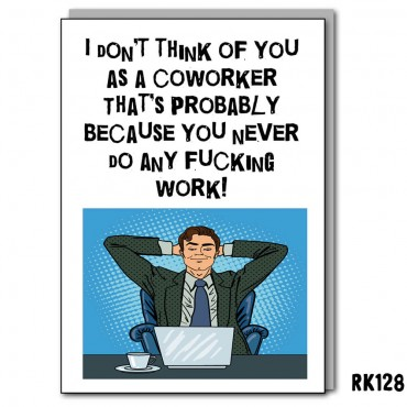 I don't think of you as a coworker