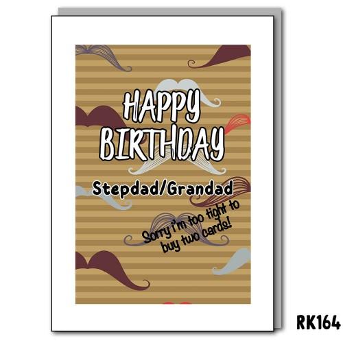 Happy birthday Stepdad/Grandad, sorry I'm too tight to buy two cards