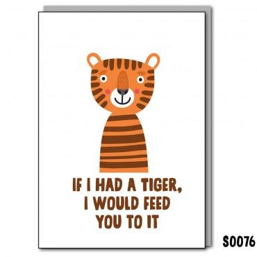 I Had a Tiger