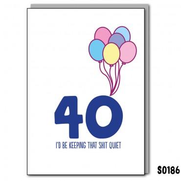 40 Keep that Quiet