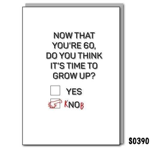 60 Grow Up