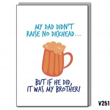 Dickhead Brother