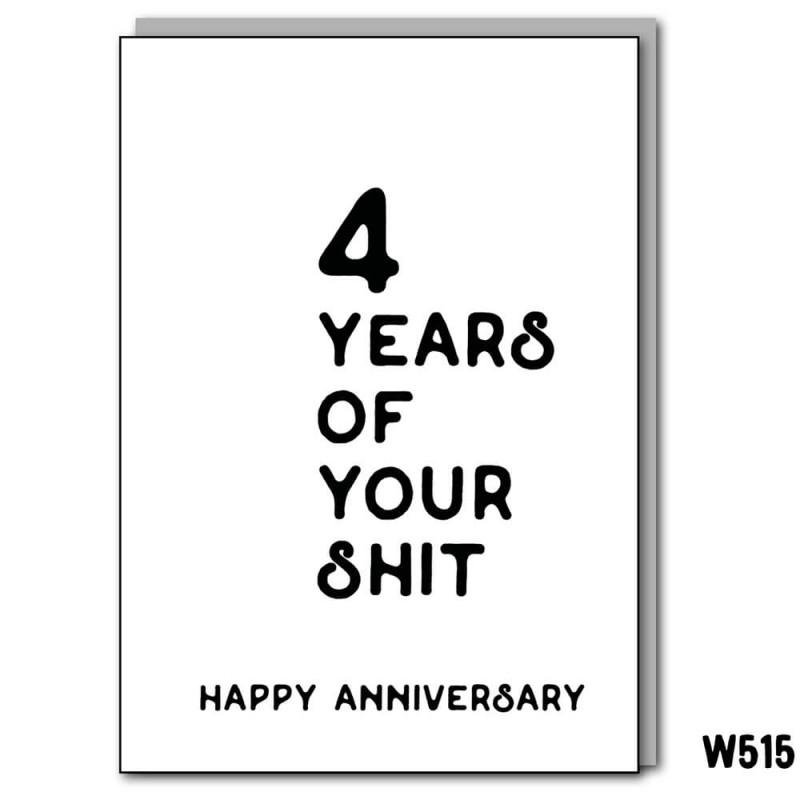 4 Years Anniversary Shit