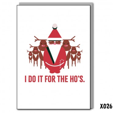I do it for the Ho's
