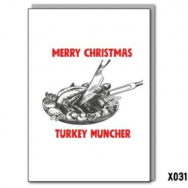 Turkey Muncher
