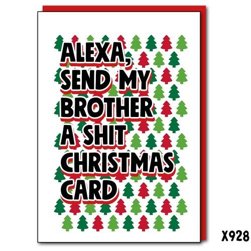 Alexa Brother Shit Christmas Card