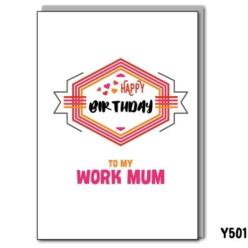 Birthday Work Mum