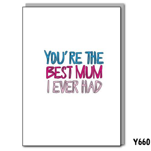 Best Mum Ever Had