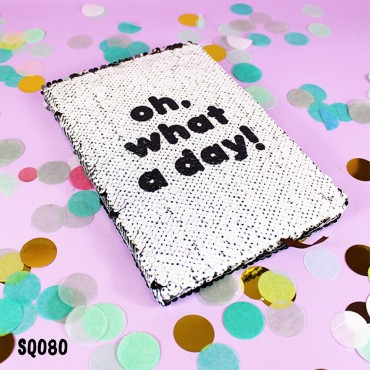 What a Day Sequin Notebook