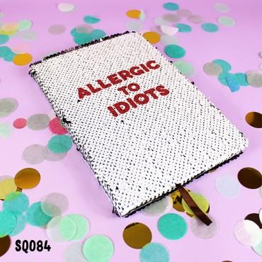 Idiots Sequin Notebook