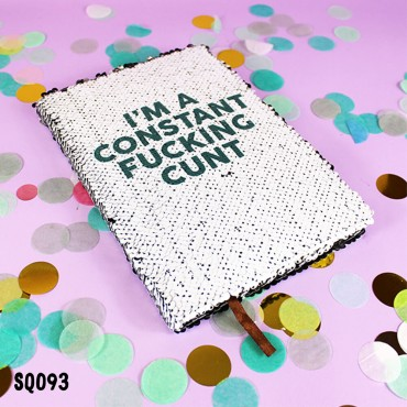 Constant Cunt Sequin Notebook