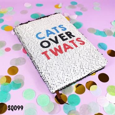 Cats over Twats Sequin Notebook