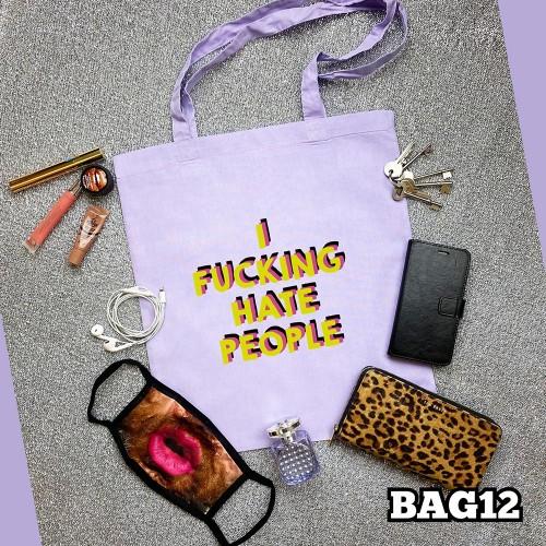 Hate People Tote Bag