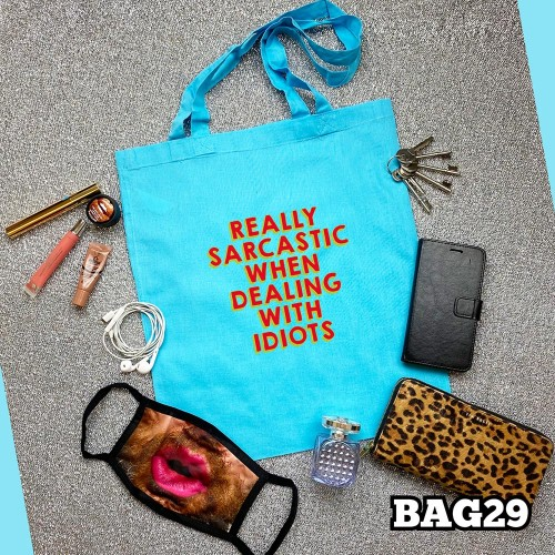 Sarcastic when Dealing Tote Bag