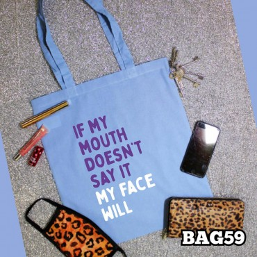 If My Mouth Tote Bag