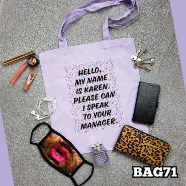 Karen Manager Tote Bag