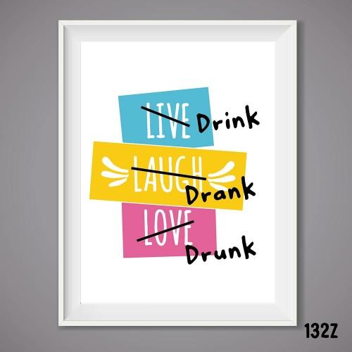 Drink Drank Drunk Print