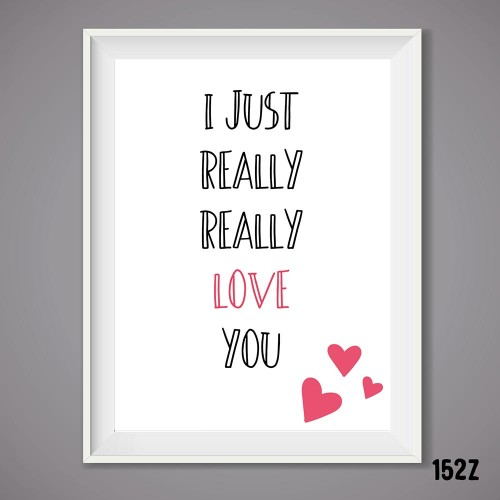 Really Love You Print