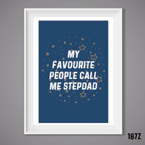 Fave Stepdad Wall Print