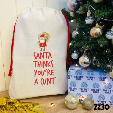 Santa Thinks You're a Cunt Sack